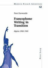 FRANCOPHONE WRITING IN TRANSITION - NEW PAPERBACK BOOK