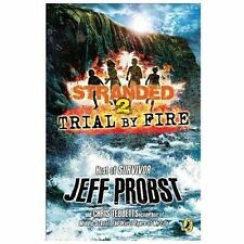 Trial by Fire (Stranded) - Good - Jeff Probst - Paperback