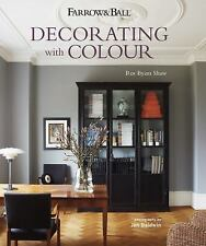Farrow & Ball Decorating with Colour Shaw, Ros Byam Good
