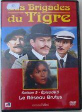 DVD LES BRIGADES DU TIGRE - Saison 5 - Episode 5 - LE RESEAU DE BRUTUS -BOUILLON