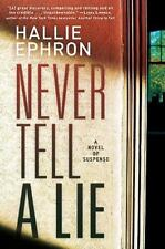 Never Tell a Lie by Hallie Ephron (2009, Book, Other)