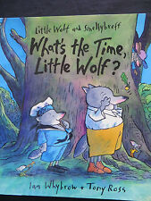 What's the Time, Little Wolf? by Ian Whybrow PB 2008 1st 1st ed., NEW