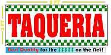 TAQUERIA BANNER Sign NEW 2X5