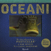Oceani. Un libro illustrato in Photicular®. Ediz. illustrata - Kainen Dan, Ka...