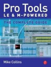 Pro Tools LE and M-Powered: The complete guide, Mike Collins, Good Book