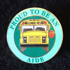 Exclusive, Proud To Be a School Bus Aide Lapel / Hat Pin