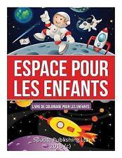 Espace Pour les Enfants : Livre de Coloriage Pour les Enfants by Spudtc...