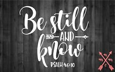 """5"""" BE STILL & KNOW VINYL DECAL SAYING QUOTE STICKER LAPTOP YETI CAR CUP MACBOOK"""