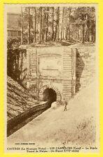 cpa RARE 81 - LES CAMMAZES (Tarn) La RIGOLE TUNNEL de MALPAS Percée Voute VAUBAN