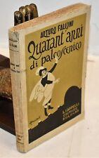 TEATRO Arturo Falconi QUARANT'ANNI DI PALCOSCENICO 1927 Cappelli BIOGRAFIA