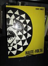 Haute Volta – Catalogue d'exposition - Présenté par  Henri Kame.