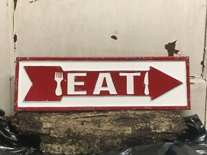 "Eat Sign ~ Red,Embossed, Distressed, Arrow 19"" x  6"" Metal Sign~  Kitchen Cafe"
