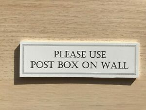 PLEASE USE POST BOX ON WALL sticker or sign