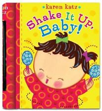 Shake It up, Baby! by Karen Katz c2009, NEW Board Book We Combine Shipping