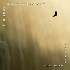 FLY HIGH FLY FREE By The Soul Release Project, New Age, Spiritual, Chillout.