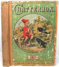 1913 CHATTERBOX Clarke Children Vintage Stories Poetry Illustrated w/ Engravings