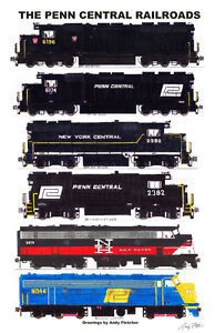 """The Penn Central Railroads 11""""x17"""" Poster by Andy Fletcher signed"""