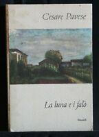 LA LUNA E I FALO'. Pavese. Einaudi.