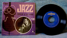 TRILLA Y SU RITMO - ZAPATOS ROTOS + 3 - VERY RARE SPAIN JAZZ PS 1966   NEAR MINT