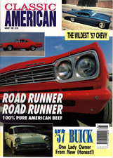 CLASSIC AMERICAN CARS Magazine. #28 Aug 1993 - Plymouth Roadrunner, '57 Chevy