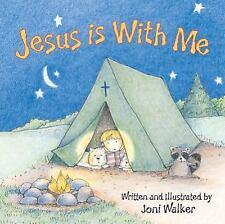 JESUS IS WITH ME - WALKER, JONI - NEW HARDCOVER BOOK