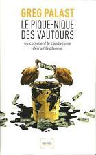 LE PIQUE-NIQUE DES VAUTOURS - CAPITALISME - MONDIALISATION - GREG PALAST - 30 %