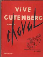 Vive Gutemberg. Dessins de CHAVAL. Laffont 1956. Rare