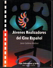 JOVENES REALIZADORES DEL CINE ESPAÑOL - J.GUTIERREZ MARTINEZ - ILUSTRADO