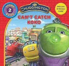 Chuggington  Storybook: Can't Catch Koko by Parragon Book Service Ltd...