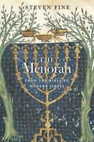 The Menorah: From the Bible to Modern Israel (Hardback or Cased Book)