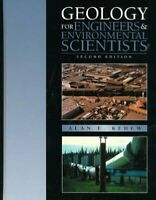 Geology for Engineers and Environmental Scientists by Kehew, Alan E.