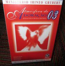 ATMOSFERA DE ADORACAO 03 DVD, IRINEO GRUBERT MINISTRIES, 2003 EM JOINVILLE SC