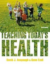 Teaching Today's Health (10th Edition), Anspaugh, David, Ezell, Gene, Very Good