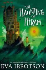 The Haunting of Hiram by Eva Ibbotson (Paperback, 2015)