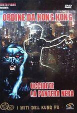 Dvd ORDINE DA HONG KONG ♦ UCCIDETE LA PANTERA NERA - (1978) ......NUOVO