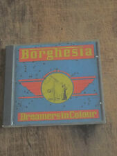 BORGHESIA - DREAMERS IN COLOUR - INDUSTRIAL,EBM,ELECTRONICS SM!!!!