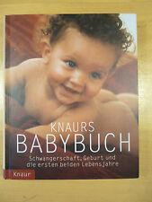 Knaurs Babybuch -  Schwangerschaft, Geburt und die ersten beiden Lebensjahre