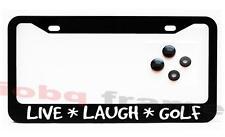 LIVE LAUGH GOLF Black license plate frame +Screw Caps