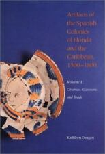 Ceramics, Glassware, and Beads (Artifacts of the Spanish Colonies of Florida and