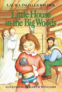 Little House in the Big Woods (Little House, No 1) - Paperback - VERY GOOD