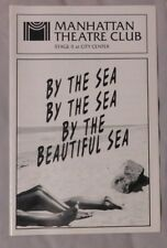 July 1995 - Manhattan Theatre Club Playbill BY THE SEA BY THE BEAUTIFUL SEA