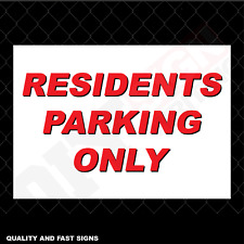 Residents Parking Only Full Colour Sign Printed Heavy Duty 4003