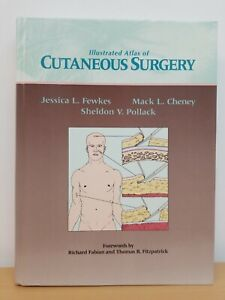 ILLUSTRATED ATLAS OF CUTANEOUS SURGERY By Sheldon Pollack - Hardcover