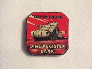 Vintage Rare 1940's? KEEP 'EM ROLLING DIME REGISTER METAL BANK MADE IN USA