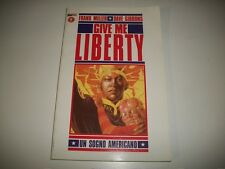 FRANK MILLER&DAVE GIBBONS: GIVE ME LIBERTY. UN SOGNO AMERICANO. MAGIC PRESS 1998