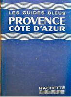 ++LES GUIDES BLEUS provence cote d'azur FRANCIS AMBRIERE 1960 HACHETTE RARE EX++