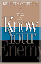 NEW Know Your Enemy by Kenneth Copeland
