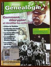 Généalogie Magazine n°46; Comment décrypter et identifer les uniformes ? Métier
