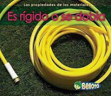 Es rigido o se dobla (Las propiedades de los materiales) (Spanish Edition)