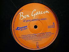 "MAXI 12"" BON GARCON If you need a man RTG1V003 RNB HIP HOP"